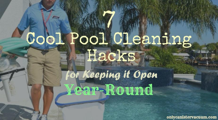7-Smart-Pool-Maintenance-Hacks