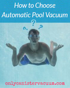 How to choose best automatic pool cleaner