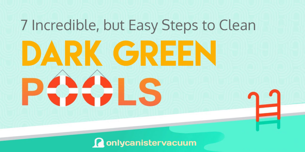 How-to-Clean-Dark-Green-Pool