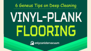 Tips-on-Deep-Cleaning-Vinyl-Plank-Flooring