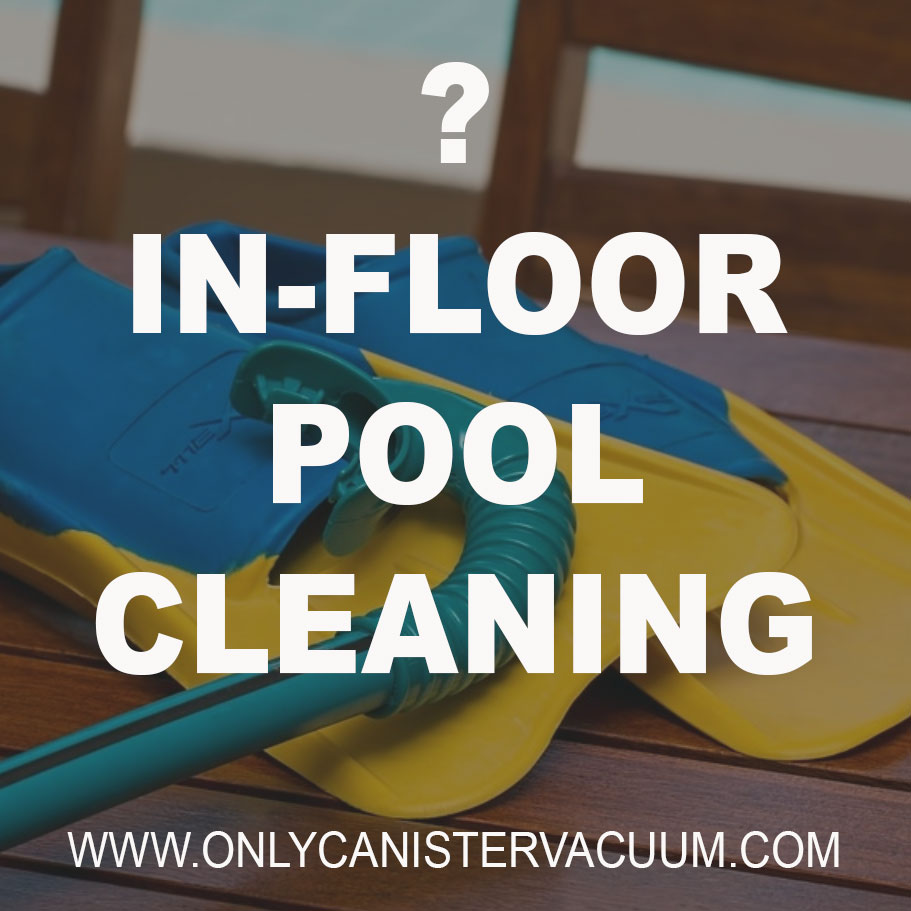 What-are-the-benefits-of-in-floor-pool-cleaning