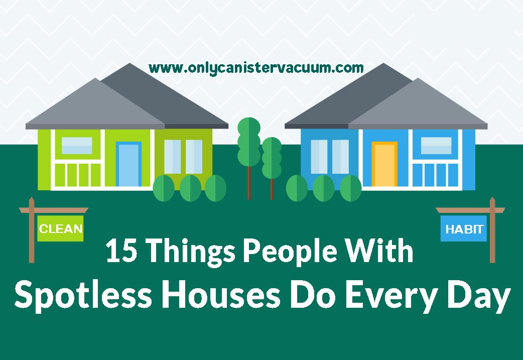 15-Things-People-With-Spotless-Houses-Do-Every-Day