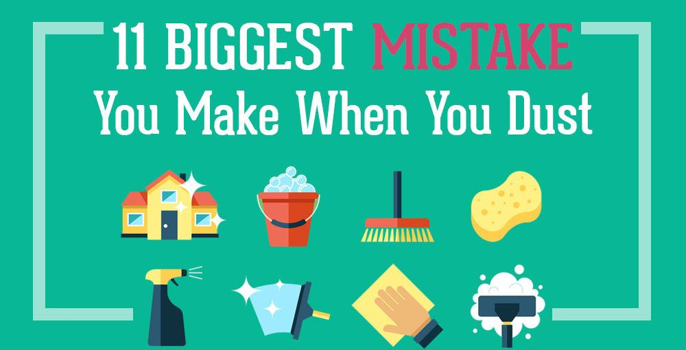 11-Biggest-Mistakes-You-Make-When-You-Dust
