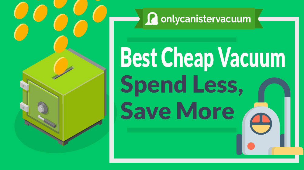 Best-Cheap-Vacuum-Cleaner-Buying-Advice