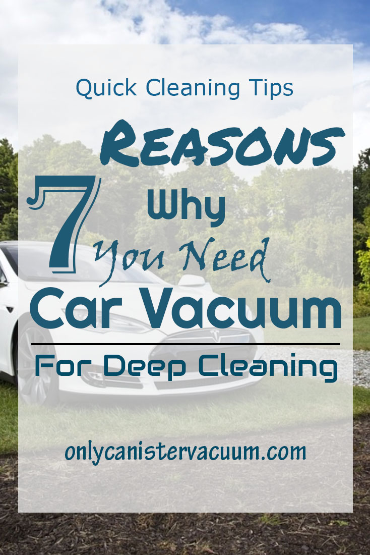 Why you need car vacuum cleaner